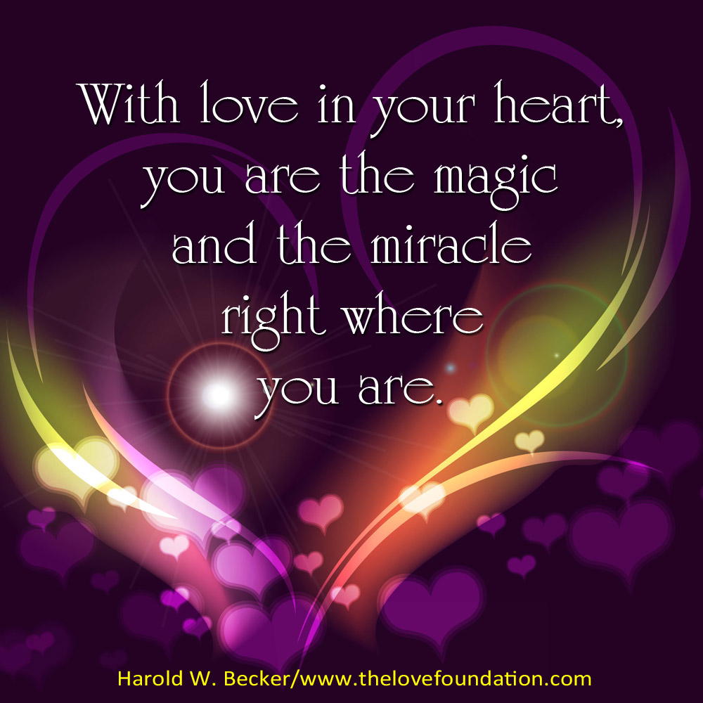 With love in your heart...